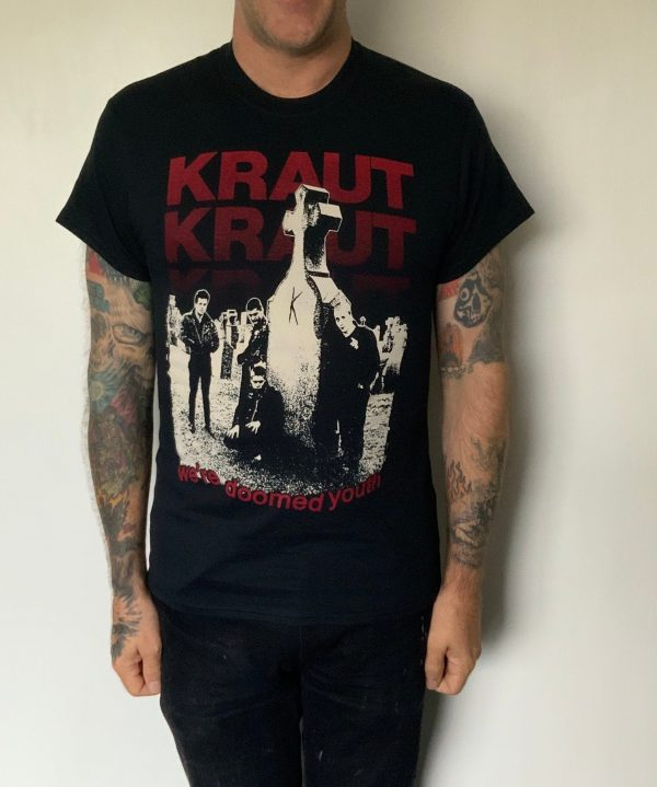 Kraut – We're Doomed Youth T Shirt