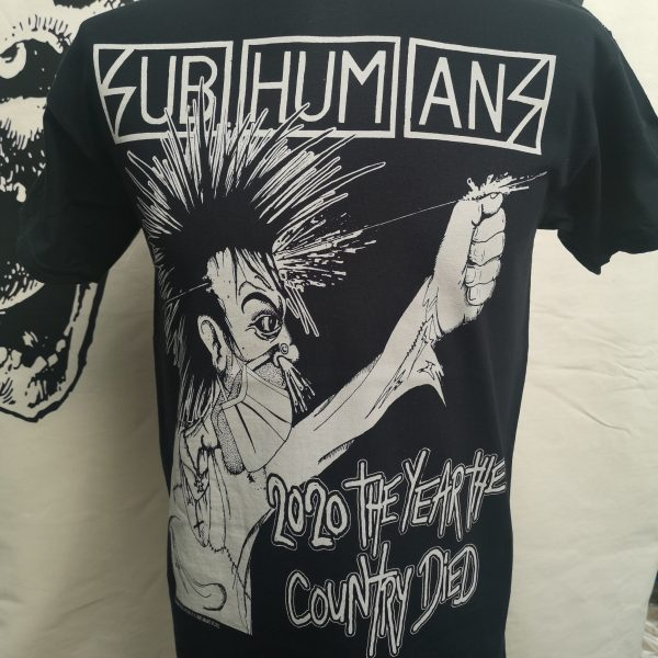 Subhumans – 2020 Year the Country Died T Shirt