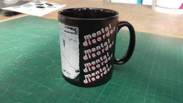 Disorder – Mental Disorder Mug