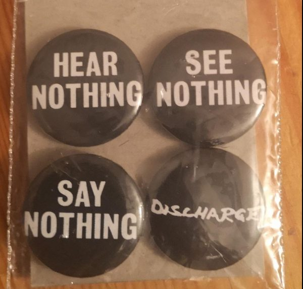 Discharge – Hear Nothing Set 1 Badge