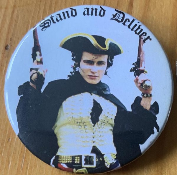 Adam & The Ants – Stand and Deliver Binlid 52mm  Badge