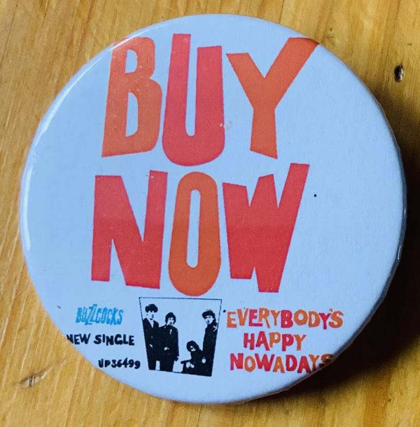 The Buzzcocks – Everybody's Happy Nowadays Binlid 52mm Badge