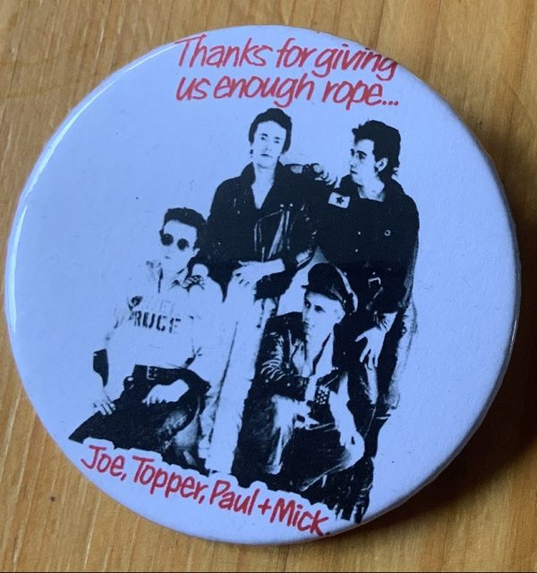 The Clash – Give 'Em Enough Rope Advert Binlid 52mm Badge