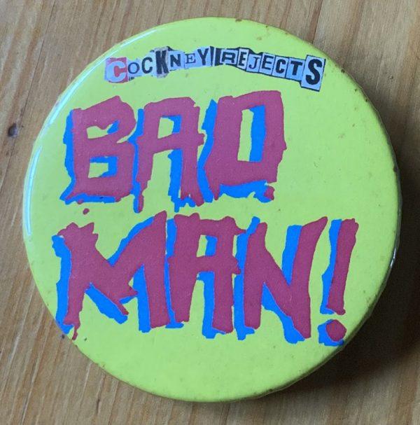 Cockney Rejects – Bad Man Binlid 52mm Badge