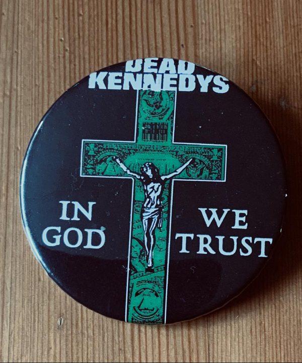 Dead Kennedys – In God We Trust Binlid 52mm Badge